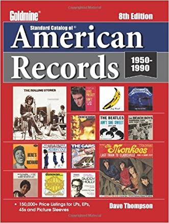 Standard Catalog of American Records (Goldmine Standard Catalog of American Records)