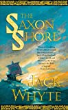 The Saxon Shore (The Camulod Chronicles, Book 4) (0765306506) by Jack Whyte