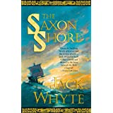 The Saxon Shore (The Camulod Chronicles)by Jack Whyte