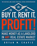 img - for Buy It, Rent It, Profit! (Updated Edition): Make Money as a Landlord in ANY Real Estate Market book / textbook / text book