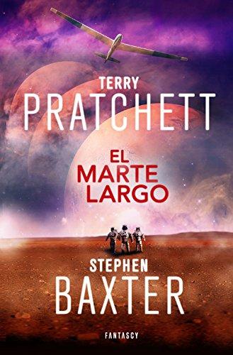 El Marte Largo (La Tierra Larga 3) (FANTASCY)