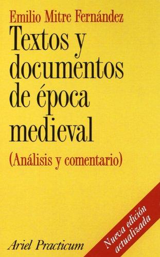 Textos y documentos de época medieval: (Análisis y comentario) (Ariel Historia)