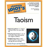 The Complete Idiot's Guide to Taoismby Brandon Toropov