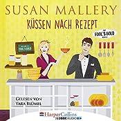 Küssen nach Rezept (Fool's Gold Novelle) | Susan Mallery