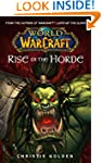 World of Warcraft: Rise of the Horde...