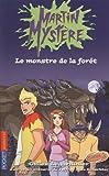 echange, troc Gilles Legardinier - Martin Mystère, Tome 1 : Le monstre de la forêt