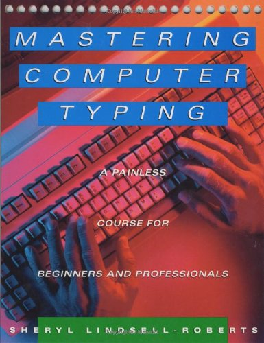 Mastering Computer Typing: A Painless Course for Beginners and Professionals (Beginner Typing compare prices)