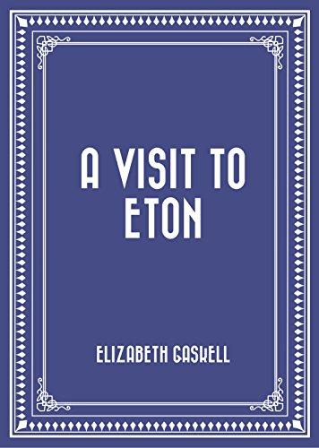 A Visit to Eton PDF