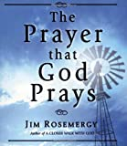 img - for The Prayer That God Prays book / textbook / text book