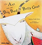 img - for Ant and Bully Goat (Tales with a Twist) (Traditional Tale with a Twist) book / textbook / text book