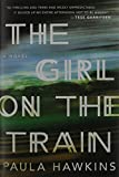 img - for The Girl on the Train: A Novel book / textbook / text book