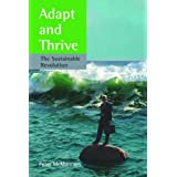 Adapt and Thrive: The Sustainable Revolutionby Peter J. McManners