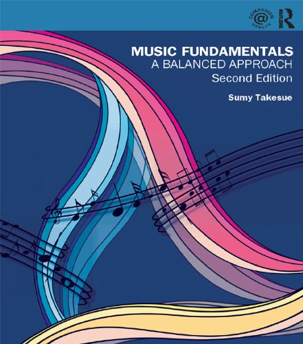 Music Fundamentals: A Balanced Approach, by Sumy Takesue