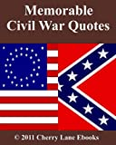 Memorable Civil War Quotes
