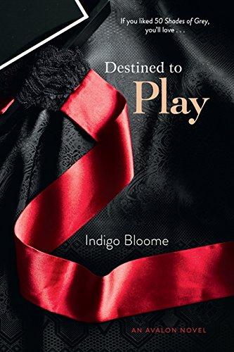 Destined to Play: An Avalon Novel (Avalon Trilogy) PDF