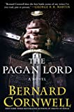 img - for The Pagan Lord (Saxon Tales Book 7) book / textbook / text book