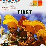 Tibet: Musique Sacree