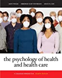 img - for The Psychology of Health and Health Care (4th Edition) book / textbook / text book