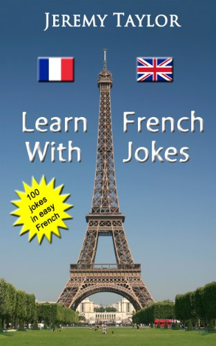 Jeremy Taylor - Learn French with Jokes (French Edition)