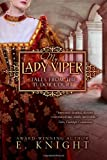 My Lady Viper (Tales From the Tudor Court) (Volume 1)