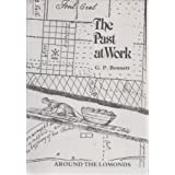The Past At Work. Around the Lomonds.by G P Bennett