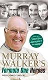 Murray Walker Murray Walker's Formula One Heroes