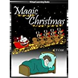 Magic Christmas - A Santa Adventure Story for Christmas (Childrens Christmas Picture Book) (Kids Christmas Stories (Peekaboo: Everyday Stories Christmas) Childrens Picture Book)by C.F. Crist