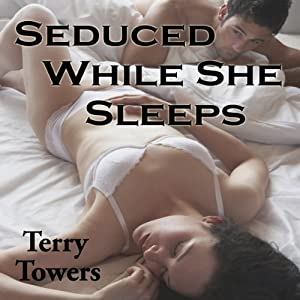 Seduced While She Sleeps Audiobook
