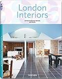 London Interiors (Interiors (Taschen))