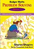 Badger Maths Problem Solving: Bk.1: Skills and Strategies for Practical Problem Solving
