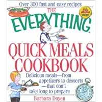 The Everything Quick Meals Cookbook (Everything (Cooking))