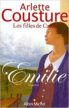 LES FILLES DE CALEB (Tome 1) EMILIE d'Arlette Cousture 51PS09J3E1L._SY344_BO1,204,203,200_