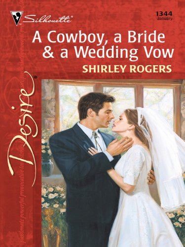 A Cowboy, a Bride & a Wedding Vow (Harlequin