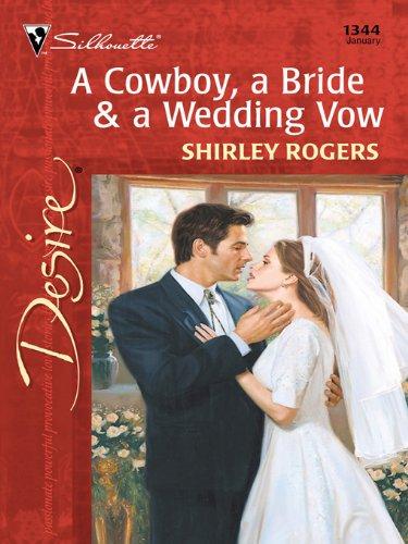 A Cowboy, a Bride & a Wedding Vow (Harlequin