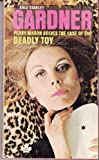 CASE OF THE DEADLY TOY