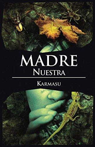Madre nuestra (Demasiado poco hombre)  [Karmasu] (Tapa Blanda)