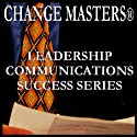 Dealing With Difficult People (       UNABRIDGED) by Change Masters Leadership Communications Success Series Narrated by Carol Ann Keers