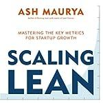 Scaling Lean: Mastering the Key Metri...