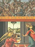 img - for Colors Demonic and Divine: Shades of Meaning in the Middle Ages and After book / textbook / text book