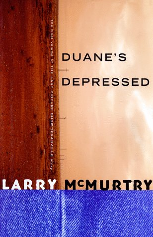 Duane's Depressed, LARRY MCMURTRY