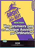 Vos premiers pas en musique assiste par ordinateur