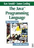 The Java Programming Language (0201634554) by Arnold, Ken