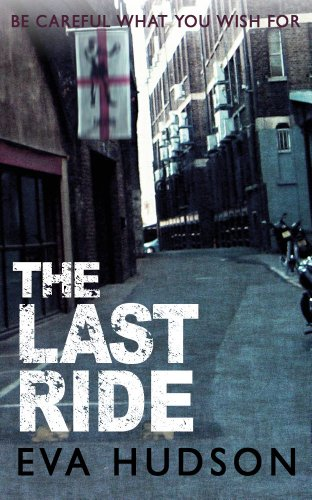 The Last Ride: A Hard Boiled Crime Short Story