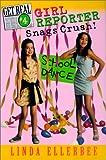 Girl Reporter Snags Crush! (Get Real (Sagebrush)) (0613253337) by Ellerbee, Linda