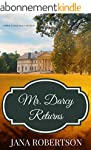 Mr. Darcy Returns: A Pride and Prejud...