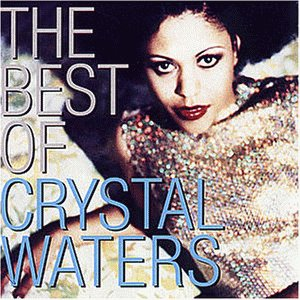 Crystal Waters - Best of Crystal Waters - Zortam Music