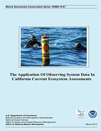 The Application Of Observing System Data In California Current Ecosystem Assessments
