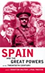 Spain and the Great Powers in the Twe...