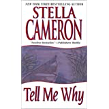 Tell Me Why ~ Stella Cameron