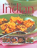 Best Ever Indian Cookbook: 325 Famous Step-By-Step Recipes for the Greatest Spice and Aromatic Dishes (0754817873) by Baljekar, Mridula